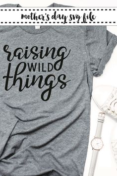 Show your mom pride with this fun Raising Wild Things SVG from Everyday Party Magazine. #MothersDay #EverydayPartyMagazineShop #WildThings #SVG