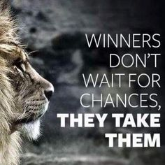 Winners don't wait for chances, they take them. Take a chance - and join us at The Hangar - Be a Winner.