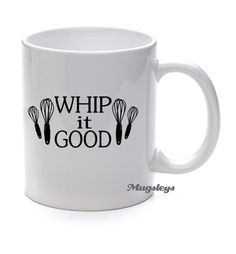 Funny Coffee Mug / Whip It Good / Bakers gift / Unique by Mugsleys
