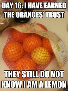 Oranges are not very bright