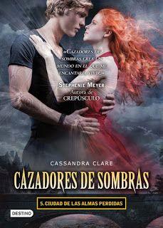 Cazadores de Sombras. Ciudad de las Almas Perdidas / Cassandra Clare