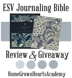 ESV Journaling Bible Review & Giveaway. Great for homeschool Bible Studies also