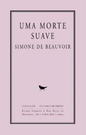 .   Dos Meus Livros: Uma morte suave - Simone de Beauvoir