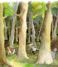 "Hide and Seek in the Woods :)   This watercolor by Helen Oxenbury  is actually entitled, ""We're Going on a Bear Hunt'"