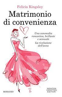 Sedotte Dai Libri: Matrimonio di convenienza di Felicia Kingsley -Rec...