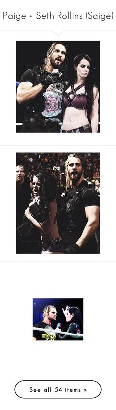 """""""Paige + Seth Rollins (Saige)"""" by sarah-night-life ❤ liked on Polyvore featuring wwe couples and wwe"""