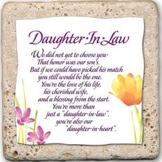 Wedding Gifts For My Son And Daughter In Law : for daughter in law future daughter in law quotes daughters wedding ...