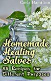 Free Kindle Book -   Homemade Healing Salves: 85 Recipes for Different Purposes: (Natural Beauty Book, Aromatherapy) (Essential Oils Book Book 1)