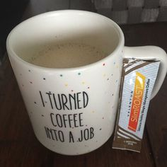 I turned coffee into a Job!  I would like to invite you to Our VALENTUS OVERVIEW CALL TONIGHT 9 PM EAST (6 PM PST ) 530.881.1212 pin 745 112 327# COME HEAR THE EXCITEMENT THAT'S BUILDING WITH VALENTUS!!  We are Changing lives!!! Just saying!! Do not miss this call!! #valentus #tastethehealthylife