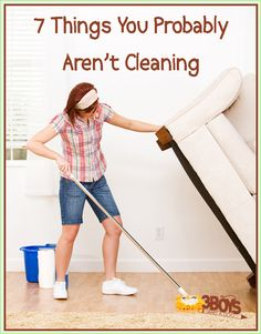 10 Places People Forget to Clean- You may not think of these areas of your home often, but cleaning them well will keep bacteria and unwanted bugs away. Life hacks and cleaning idea for a really clean house.