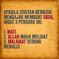 Ingat 3 perkara sebelum berbuat dosa.