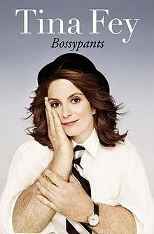 WANT TO READ:  It seems everyone but me has read Tina Fey's book.  It is going to be in my 'read it' pile by the end of the year.