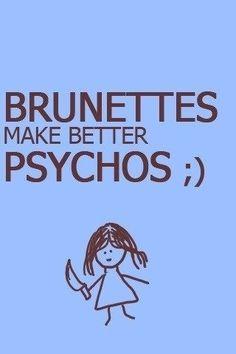 Brunettes make better psychos