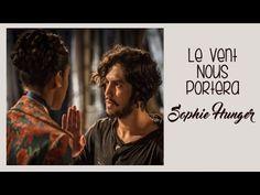 Sophie Hunger  Le Vent Nous Portera (Tradução) Trilha Sonora Velho Chico...