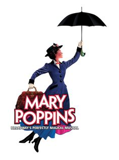 """""""Mary Poppins"""" Musical Broadway Show Times Square Theater NYC BROADWAY MUSICAL POSTER"""