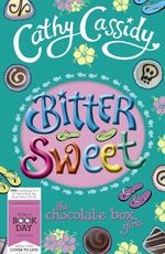 'Bittersweet', a novel by popular children's author, Cathy Cassidy, for World Book Day