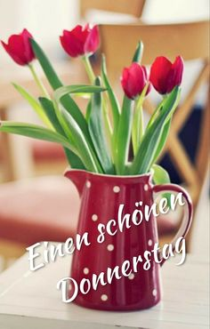 Happy Week, Happy Tuesday, Good Morning Picture, Morning Pictures, Thursday Greetings, Home Flowers, Moscow Mule Mugs, Tulips, Bring It On