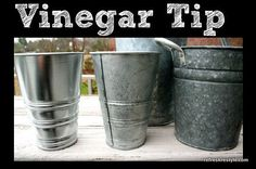 Make shiny new galvanized buckets look old with vinegar