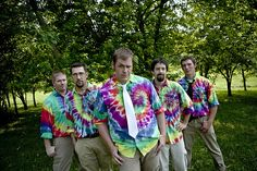 Tie-dyed groomsmen......it's a wonder that I didn't do this! My MIL would have killed me!