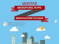 Deduplication to cloud with Backup Exec 16 Clouds, Cloud