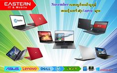 November လအတြင္း၀ယ္ယူရန္ အသင္႔ေလ်ာ္ဆံုး  Laptopေလးမ်ား ျဖစ္ပါတယ္။ . **** Promotion ကာလက 15.11.2016 ရက္ေန႔အထိပါ!**** . *** Quality ပုိင္းေရာ၊ ေစ်းႏွဳန္းအပုိင္းပါ အသက္သာဆံုးနဲ႔ အေကာင္းမြန္ဆံုး အေရာင္းရဆံုး Laptop ေလးမ်ားၿဖစ္ပါတယ္။ Laptop အားလံုးကုိ Software ပုိင္းဆိုင္ရာ၀န္ေဆာင္မွဳ ရာသက္ပန္ လက္ခမဲ႔ၿဖင္႔ ၀န္ေဆာင္မွဳ ေပးမွာၿဖစ္ပါတယ္။ .. နယ္မွ ၀ယ္ယူလိုသူမ်ားအတြက္လည္း လိုအပ္တ့ဲ software ေတြအကုန္ ထည့္သြင္းေပးျပီး ကားဂိတ္ကေန တဆင့္ ပို ့ေဆာင္ေပးပါတယ္။…