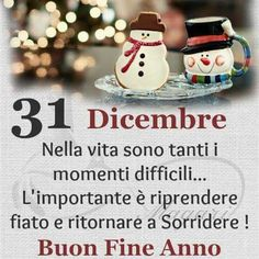31 Dicembre Buon Fine Anno Anniversary Poems, Italian Memes, Merry Christmas, Christmas Ornaments, New Years Eve, Holidays And Events, Food For Thought, Happy New Year, Happy Birthday