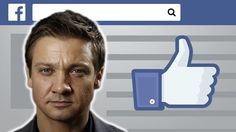 How To Compliment Jeremy Renner On Facebook: Video Tutorial - Click, watch, share @clickhole