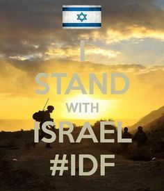 #StandingWithIsrael #PrayingForIsrael #PrayingForTheIDF