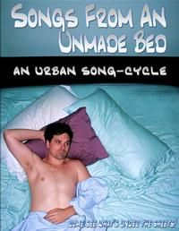 Songs From An Unmade Bed, Direction & musical direction by Seth Ward Pyatt. July 2011 @ CITILITES Theatre. Starring Justin Ivan Brown. Set design by GP Hunsaker. Lighting design by Steven J. Miller. Costume design by Seth Ward Pyatt. Choreography by Cindy Duggan