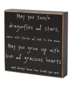 Talk to the moon. (This really is such a sweet little blessing.) :: 'Dragonflies and Stars' Box Sign by Collins
