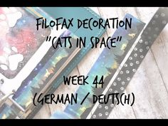Filofax Decoration Week 44 (german/deutsch) - YouTube