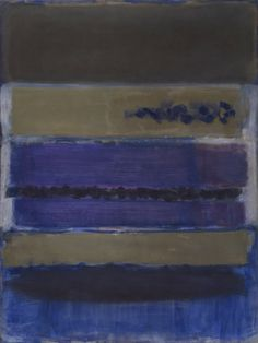 """Mark Rothko 1909-1970 """"I'm not an abstractionist. I'm not interested in the relationship of color or form or anything else. I'm interested only in expressing basic human emotions: tragedy, ecstasy, doom, and so on"""