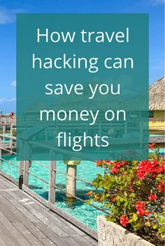 Adoration 4 Adventure's recommendations for using travel hacking to save money on flights by A4A guest writer, Kamelia Britton of Travel Hacks Academy.