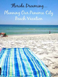 Florida Dreaming - Planning Our Panama City Beach Vacation | Zagleft #PCBPOV