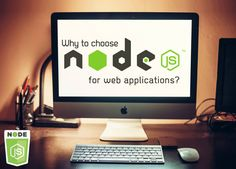 Why to choose Node.js for web applications? « laitkorblog