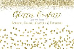 Glitter Confetti Borders & Elements by Studio Denmark on Creative Market