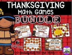 Thanksgiving Math: This set includes a bundle of 7 Thanksgiving-themed math games that require very little teacher-prep!