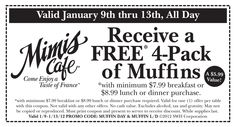 Free muffins at Mimi's this week.