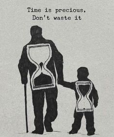 Positive Quotes : Time is precious dont waste it. # Parenting drawing Positive Quotes : Time is precious dont waste it. - Hall Of Quotes Reality Quotes, Success Quotes, Wisdom Quotes, Quotes To Live By, Quotes Quotes, Famous Quotes, Happy Quotes, Family Quotes And Sayings, Tattoo Quotes