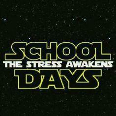 haha StarWars/School/Stress