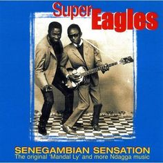 Cool rock 'n' roll style from Gambia (From Senegambian Sensation by Super Eagles)