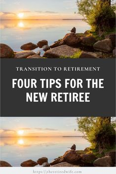 Here are four of tips to help you transition into retirement we would like to share with you, new retiree. Here is what has worked for us. Retirement Strategies, Retirement Advice, Retirement Benefits, Happy Retirement, Retirement Parties, Retirement Planning, When Can I Retire, Transition To Retirement, Interesting Jobs