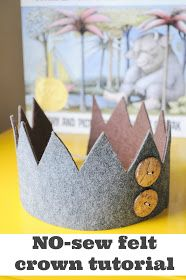 Pretty Real: No Sew Felt Crown Tutorial- Inspired by Where the Wild Things Are - - Learn how to make a Felt Crown Inspired by the book Where the Wild Things Are with NO sewing required! First Birthday Shirts, Boy First Birthday, First Birthday Parties, Birthday Party Themes, First Birthdays, Birthday Ideas, Surprise Birthday, Birthday Recipes, Diy Birthday Crown