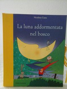 Nicoletta Costa la luna addormentata nel bosco