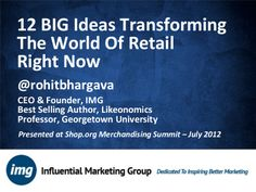 12-big-trends-changing-retail-marketing-today by Rohit Bhargava via Slideshare
