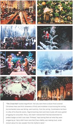 harry potter, christmas. That's when I would want to be at Hogwarts the most :)