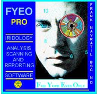 FYEO PRO- worlds leading iridology software- scan, analyze, produce and print simple or comprehensive iridology reports for your clients in minutes,  www.irisdiagnosis.org