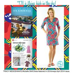 In the news... Have you seen our Michelle Shift Dress in the April issue of #USAirways magazine?  #Shop this style and more on our website: www.tracynegoshian.com