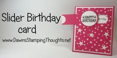 Slider Birthday card with It's My Party Designer paper from Stampin'Up!