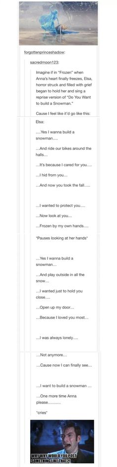 Frozen - Do you wanna build a snowman reprise. This person needs a job with Disney. Disney Pixar, Disney Memes, Disney And Dreamworks, Walt Disney World, Disney Animation, Disney Cartoons, Animation Movies, Disney Descendants, Disney Love